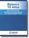 Libro: Balance 10 años del Funcionamiento del Sistema Penal Acusatorio en Colombia (2004-2014)